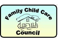 Family Child Care Council